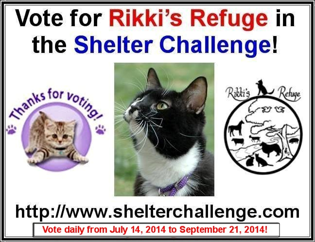 The new Shelter Challenge runs from July 14 through September 21. Please vote and share for Rikki's Refuge every day, thank you! Vote here: http://www.shelterchallenge.com/web/charityusa/nomineehome?userId=53331&nomineeId=17448